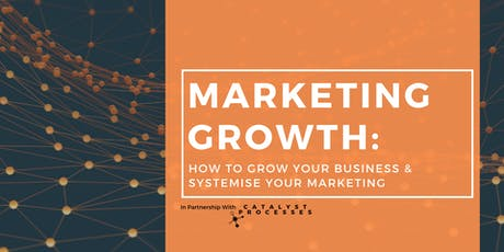 Marketing Growth: How to Grow Your Business and Systemise Your Marketing tickets
