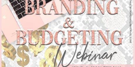 Branding & Budgeting Webinar tickets