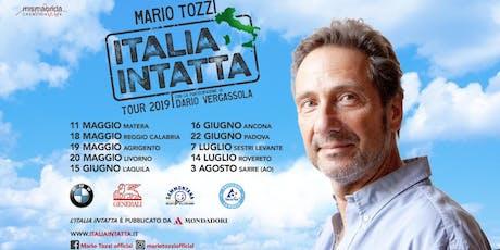 Mario Tozzi e Dario Vergassola: Italia Intatta Tour biglietti