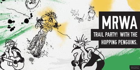 MRWA Trail Party! With the Hopping Penguins! tickets