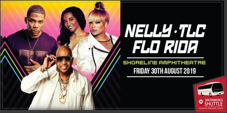 San Francisco Shuttle Bus to Nelly, TLC and Flo Rida at Shoreline Amphitheater tickets