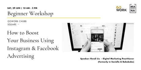 (Workshop) How to Boost Your Business using Instagram & Facebook Advertising tickets