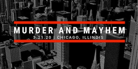 Murder and Mayhem in Chicago 2020 tickets