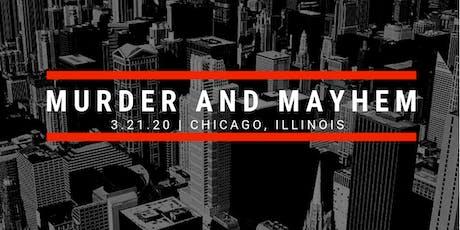 Murder and Mayhem in Chicago 2020 tickets