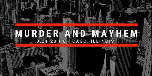 Murder and Mayhem in Chicago 2020