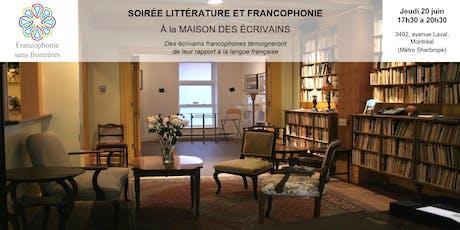 Soirée Littérature et Francophonie billets