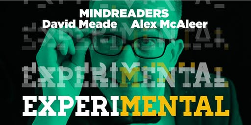 EXPERIMENTAL - Mindreaders David Meade and Alex McAleer