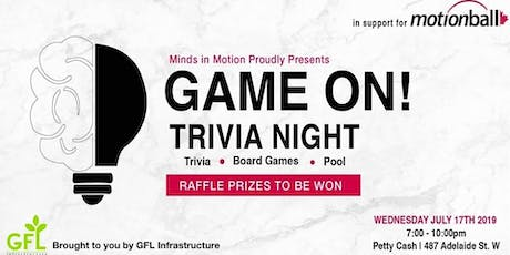 GAME ON! Trivia Night in Support of motionball tickets
