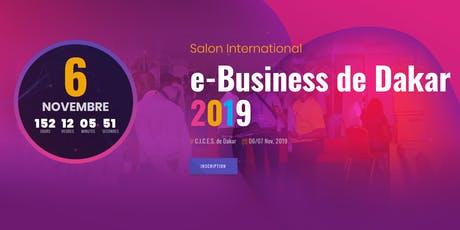 Salon International du e-business de Dakar 2019 billets