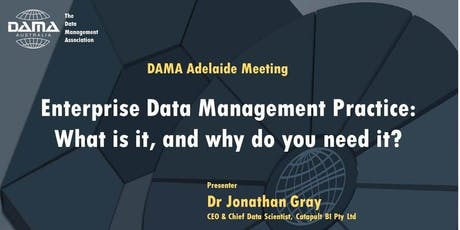 Enterprise Data Management Practice: What is it, and why do you need it? tickets