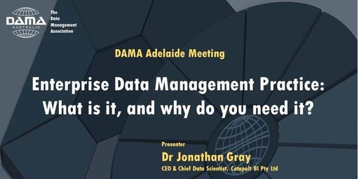 Enterprise Data Management Practice: What is it, and why do you need it?