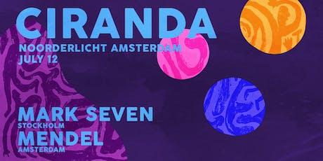 Ciranda // Mark Seven & Mendel tickets
