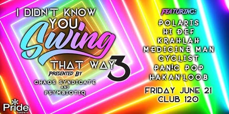 I Didn't Know You Swing That Way 3: CHAOS Syndicate & Psymbiotiq tickets