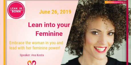 Lean In Bonn | Lean into Your Feminine tickets