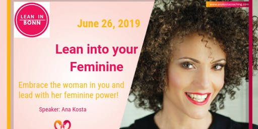 Lean In Bonn | Lean into Your Feminine