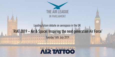RIAT 2019 – Air & Space: Inspiring the next generation Air Force tickets