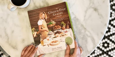 Private Dinner with Quelcy Kogel, author of The Gluten-Free Grains Cookbook