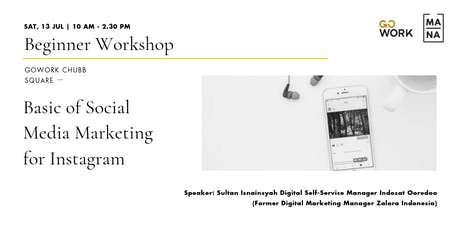 (Workshop) Basic of Social Media Marketing for Instagram  tickets
