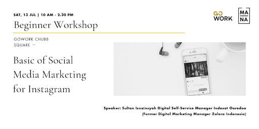 (Workshop) Basic of Social Media Marketing for Instagram