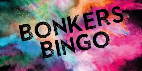Bonkers Bingo tickets