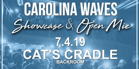 Carolina Waves Chapel Hill Showcase & Open Mic Hosted by Mir.I.am tickets