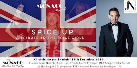 Spice Girls Tribute - Christmas Party Night with Compere John Norcott tickets