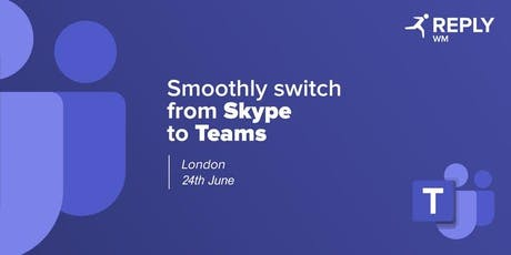 Smoothly switch from Skype To Teams tickets