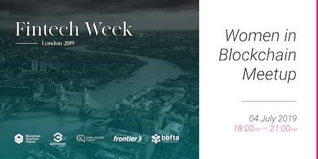 London Fintech Week 2019 Women In Blockchain MeetUp tickets