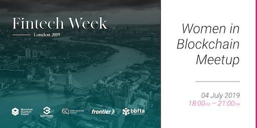 London Fintech Week 2019 Women In Blockchain MeetUp