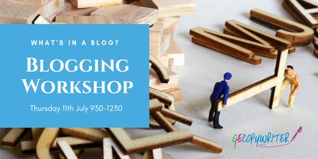 What's in a blog? workshop tickets