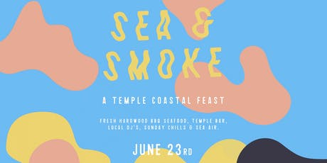 SEA & SMOKE tickets
