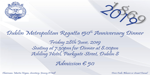 Dublin Metropolitan Regatta 150th Anniversary Dinner