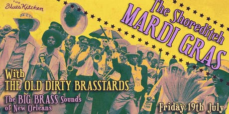 The Shoreditch Mardi Gras with Old Dirty Brasstards tickets