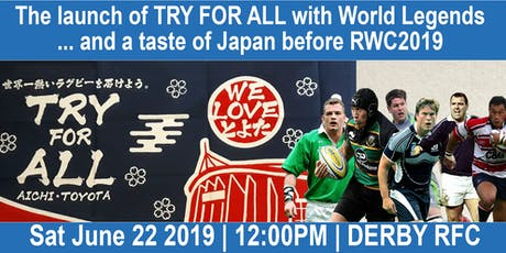 The launch of TRY FOR ALL. . . and a taste of Japan before RWC2019 tickets