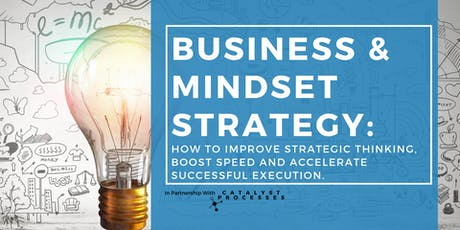 Mindset & Business Strategy: How to Improve Strategic Thinking tickets