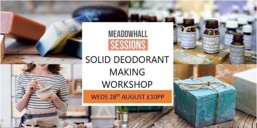 Clear the Air! Solid Deodorant Making Workshop