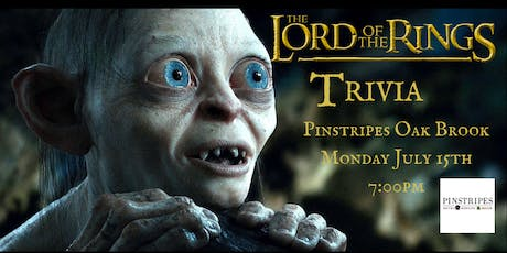 Lord of the Rings Trivia at Pinstripes Oak Brook tickets