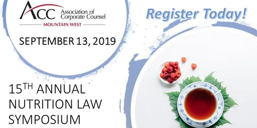 Nutrition Law Symposium 2019, ACC Mountain West (15th Annual)