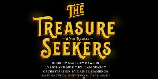The Treasure Seekers: A Reading of a New Original Musical