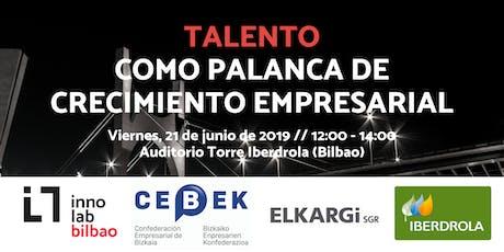 Conferencia INNOLAB Bilbao 2019: Talento como palanca de crecimiento empresarial entradas
