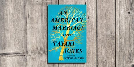 Book Club: An American Marriage by Tayari Jones tickets