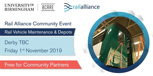 Rail Alliance Community event: Rail Vehicle Maintenance & Depots