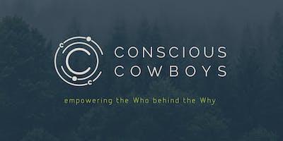 Conscious Cowboys Seminar: The Who behind The Why