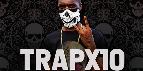 Trapx10 - Loud in London Presents  tickets