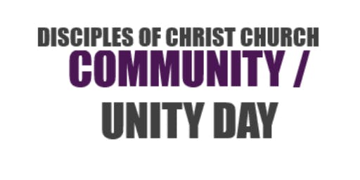Disciples of Christ: Community /Unity Day