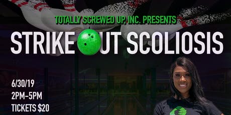Strike Out Scoliosis tickets