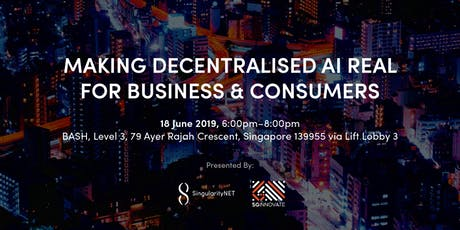 Making Decentralised AI Real for Business & Consumers tickets