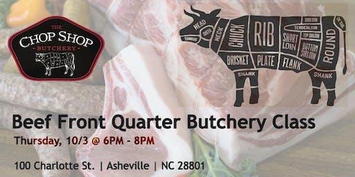 Beef Front Quarter Breakdown - October 3rd