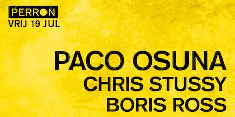 PACO OSUNA, CHRIS STUSSY, BORIS ROSS tickets