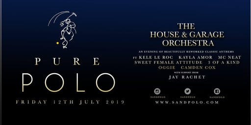 Sandpolo After Party W./ The House & Garage Orchestra
